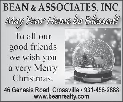 may your home be blessed to all our good friends we wish you a very merry christmas 46 genesis road crossville 931 456 2888 wwwbeanrealtycom more