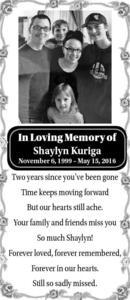 In Loving Memory Of  Shaylyn Kuriga  November 6